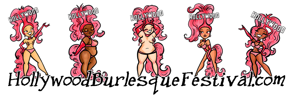 Hollywood and Southern California Burlesque Festival